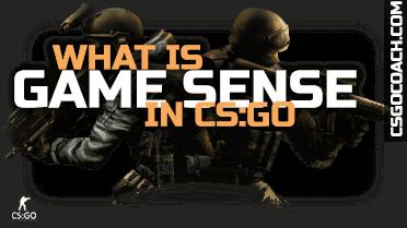 CS:GO Game sense